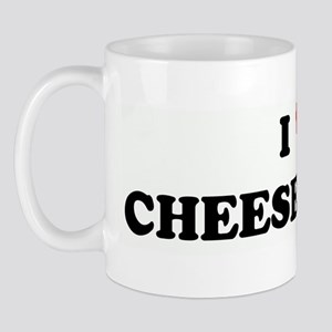 I Love CHEESE CURDS Mug