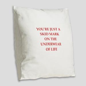 insult Burlap Throw Pillow