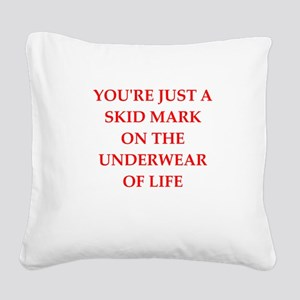 insult Square Canvas Pillow