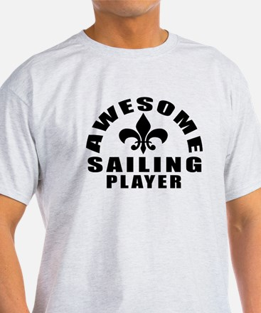 Awesome Sailing Player Designs T-Shirt
