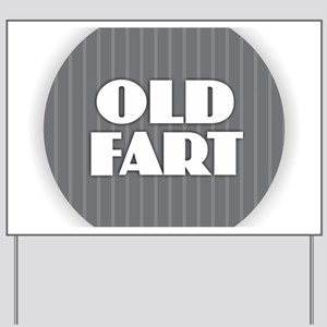 Old Fart - Gray Yard Sign