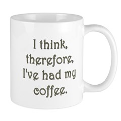 I Think Mug