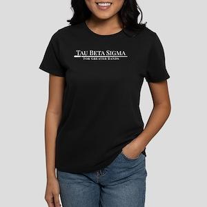 Tau Beta Sigma For Greater Ba Women's Dark T-Shirt