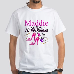 FABULOUS 16TH White T-Shirt