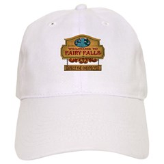 Welcome to Fairy Falls. Expect the Unexpected. Hat