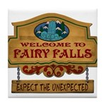 Welcome to Fairy Falls. Expect the Unexpected. Til