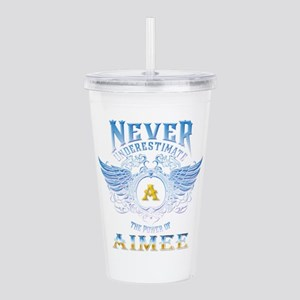 never underestimate th Acrylic Double-wall Tumbler