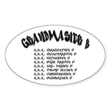 Grandmaster B Oval Sticker