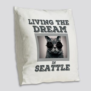 Living The Dream in Seattle Burlap Throw Pillow