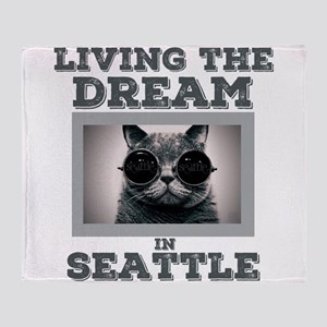 Living The Dream in Seattle Throw Blanket