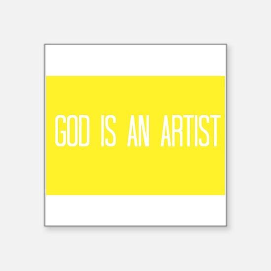 God Is An Artist (yellow) Sticker