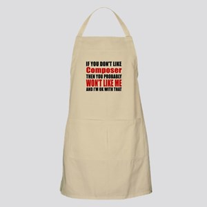 If You Do Not Like Composer Apron