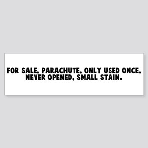 For sale parachute only used Bumper Sticker