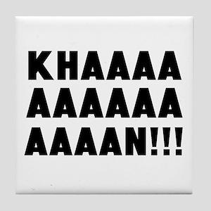 Khan! (For Trek Lovers) Tile Coaster