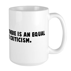 For every action there is an Large Mug