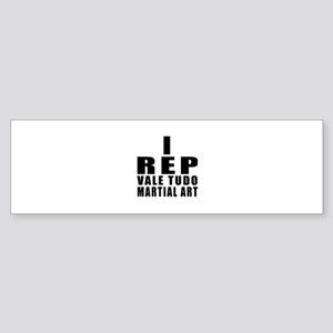 I Rep Vale Tudo Martial Arts Sticker (Bumper)