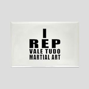 I Rep Vale Tudo Martial Arts Rectangle Magnet