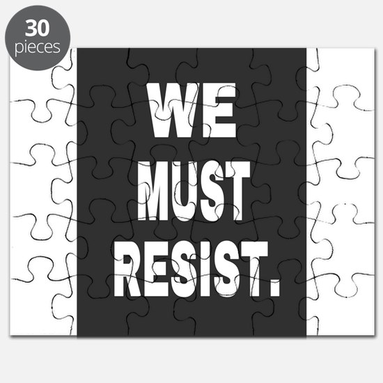 WE MUST RESIST. Puzzle