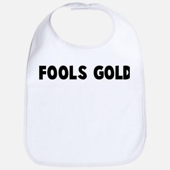 Fools gold Bib