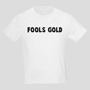 Fools gold Kids Light T-Shirt