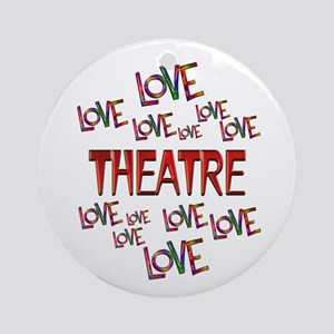 Love Love Theatre Round Ornament