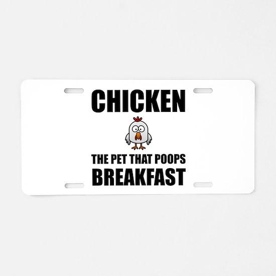 Chickens Poop Breakfast Aluminum License Plate