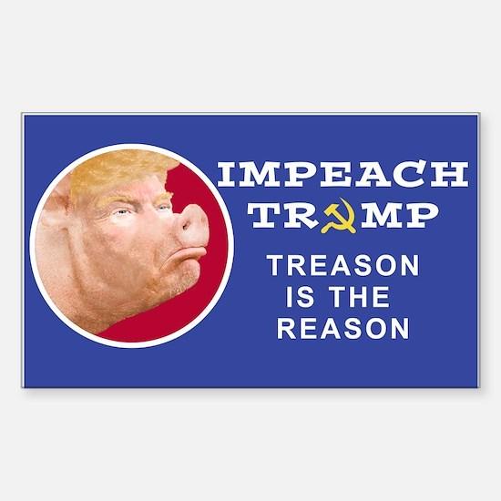 Impeach Trump: Treason is the Reason Decal