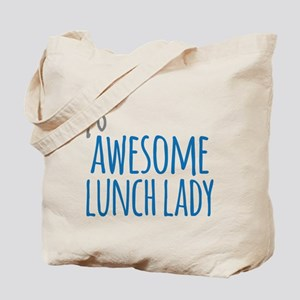 Awesome lunch lady Tote Bag