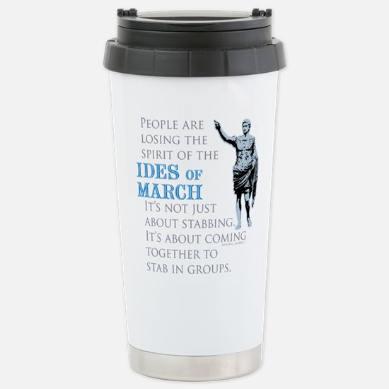 Ides of March Stainless Steel Travel Mug