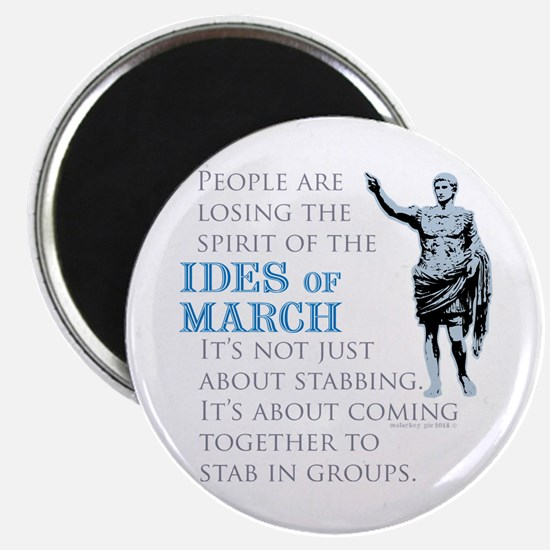Ides of March Magnets