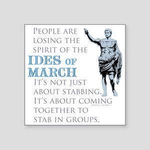 Ides of March Sticker