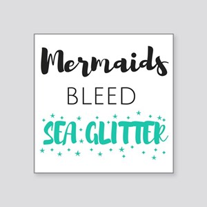 Mermaids Bleed Sea Glitter Sticker
