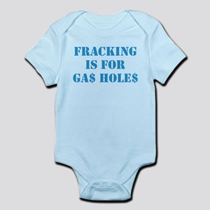 FRACKING IS FOR... Infant Bodysuit