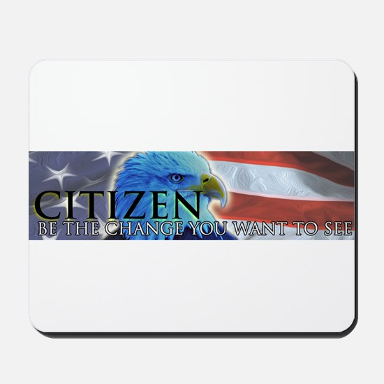 Citizen Eagle - Be the change you want to see Mous