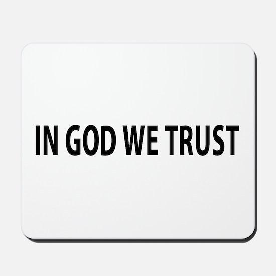 In God We Trust Mousepad
