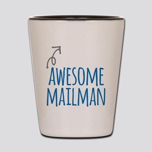 Awesome mailman Shot Glass