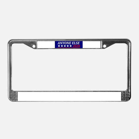 Anyone Else License Plate Frame