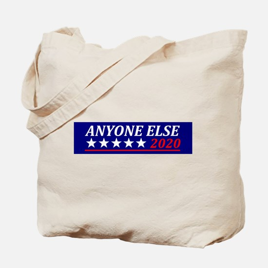 Anyone Else Tote Bag
