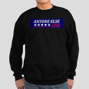 Anyone Else Sweatshirt