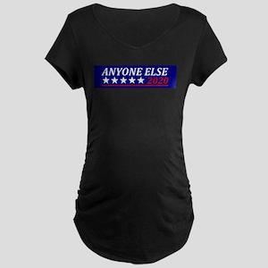 Anyone Else Maternity T-Shirt