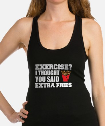 Exercise? I Thought Extra Fries Tank Top