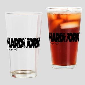 HARDWORK Pays off Drinking Glass