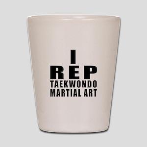 I Rep Taekwondo Martial Arts Shot Glass
