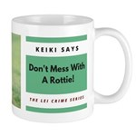 Keiki Dont Mess Mugs