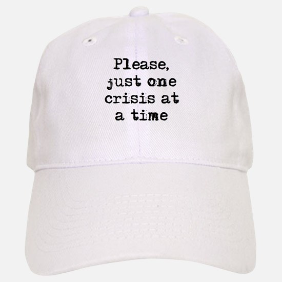 one crisis Baseball Baseball Cap