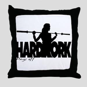 HARDWORK Pays off Throw Pillow