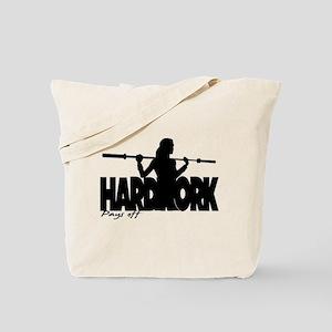 HARDWORK Pays off Tote Bag