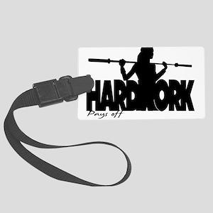 HARDWORK Pays off Luggage Tag