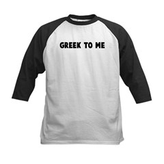 Greek to me Kids Baseball Jersey