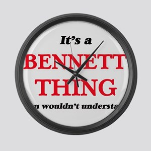 It's a Bennett thing, you wou Large Wall Clock